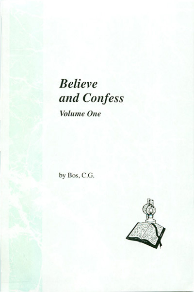 Believe and Confess