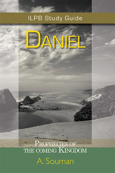 Daniel: Prophecies of the Coming Kingdom