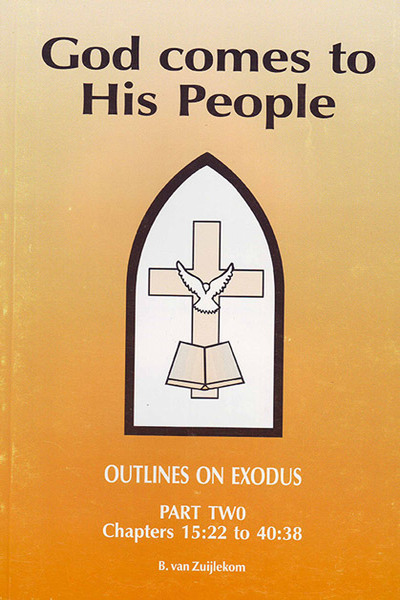 God Comes to His People - Part 2