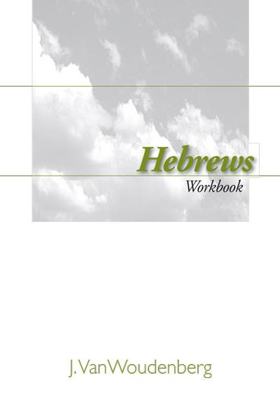 Workbook on Hebrews