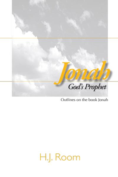 Jonah, God's Prophet