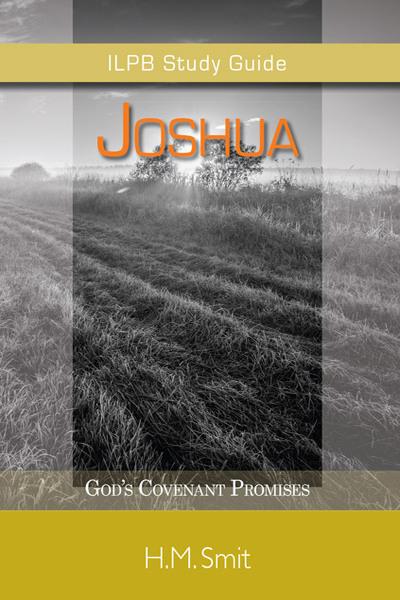 Joshua: God's Covenant Promises