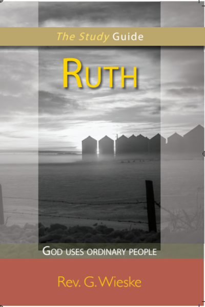 Ruth: God Uses Ordinary People