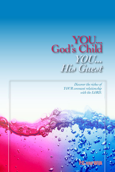 You…God's Child & You…His Guest